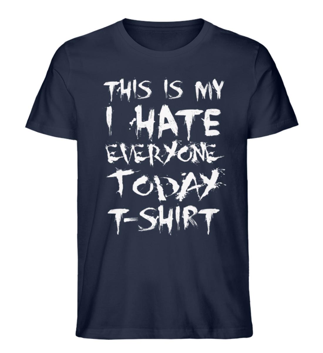 This is my Hate.. - Men Premium Organic Shirt-6887