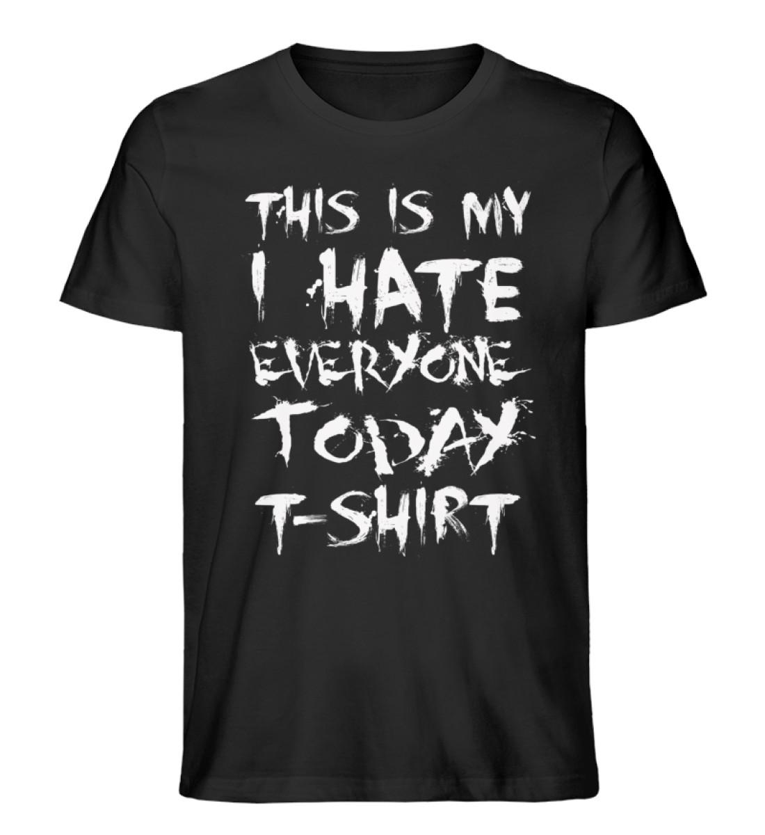 This is my Hate.. - Men Premium Organic Shirt-16