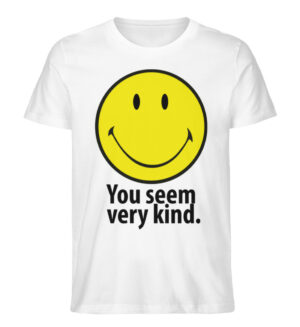 You seem very kind - Men Premium Organic Shirt-3